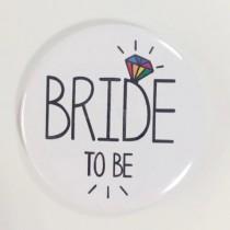 Bridal Party Pin - Rainbow Diamond - Bride to Be