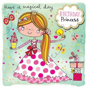 Rachel Ellen Card - Birthday Princess